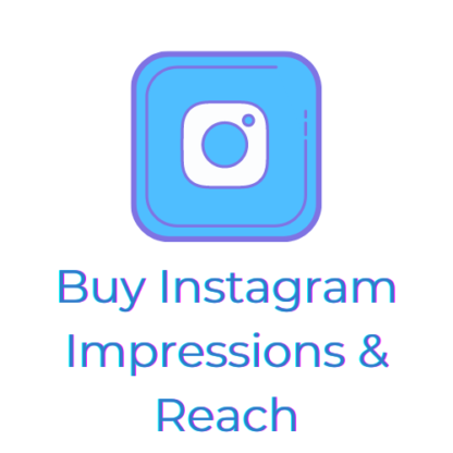 Buy Instagram Impressions and Reach