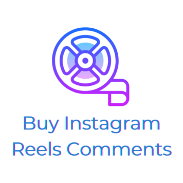 Buy Instagram Reels Comments